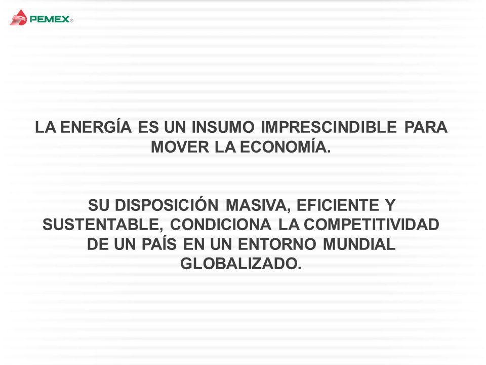 ELEMENTOS FUNDAMENTALES DE LA REFORMA DEL PRESIDENTE ENRIQUE PEÑA NIETO 1 R ÉGIMEN F ISCAL C OMPETITIVO 2 3 T RANSPARENCIA Y RENDICIÓN DE CUENTAS 4 5 A RTÍCULO 27 C ONSTITUCIONAL DEL P RESIDENTE C ÁRDENAS : Contratos de utilidad compartida en Exploración y Extracción Permisos para Refinación, Petroquímica, Transporte y Almacenamiento R EESTRUCTURA DE P EMEX Exploración y Producción Transformación Industrial P ROVEEDURÍA NACIONAL PARA EL SECTOR HIDROCARBUROS HIDROCARBUROS