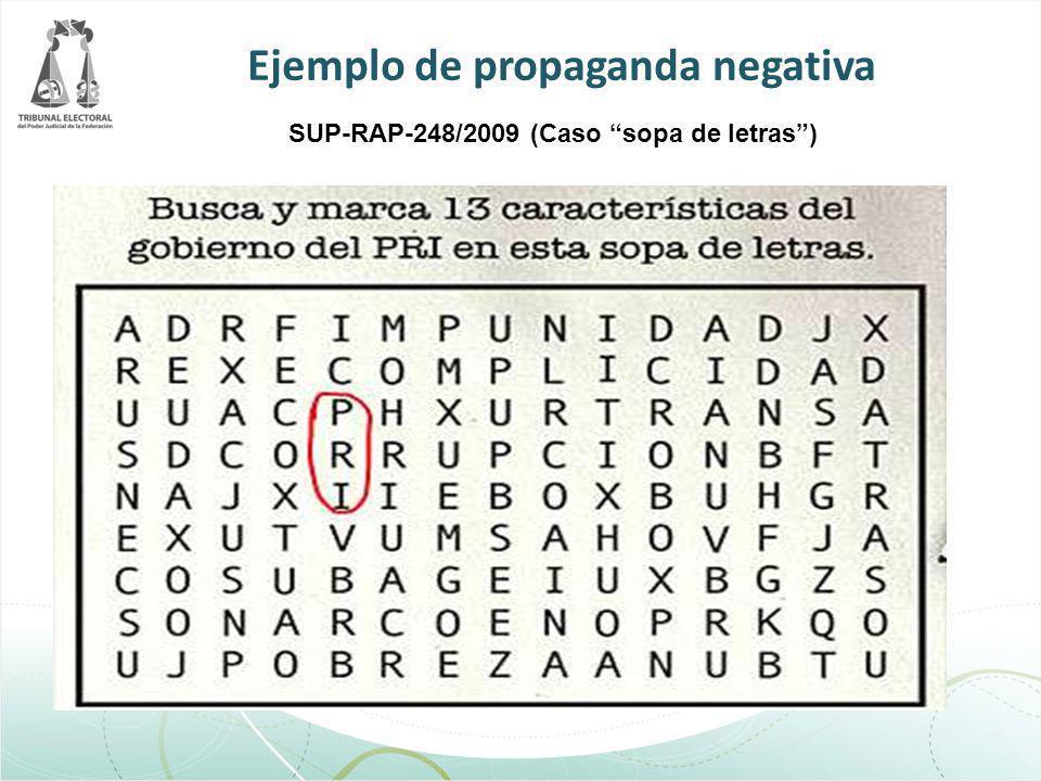 Ejemplo de propaganda negativa SUP-RAP-248/2009 (Caso sopa de letras)