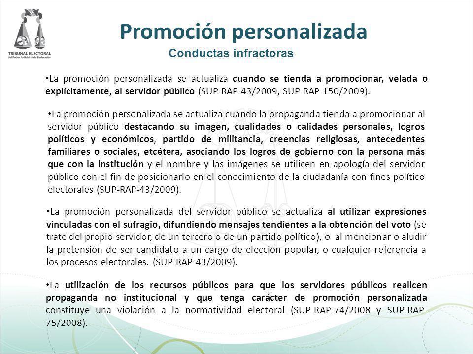 La promoción personalizada se actualiza cuando se tienda a promocionar, velada o explícitamente, al servidor público (SUP-RAP-43/2009, SUP-RAP-150/200