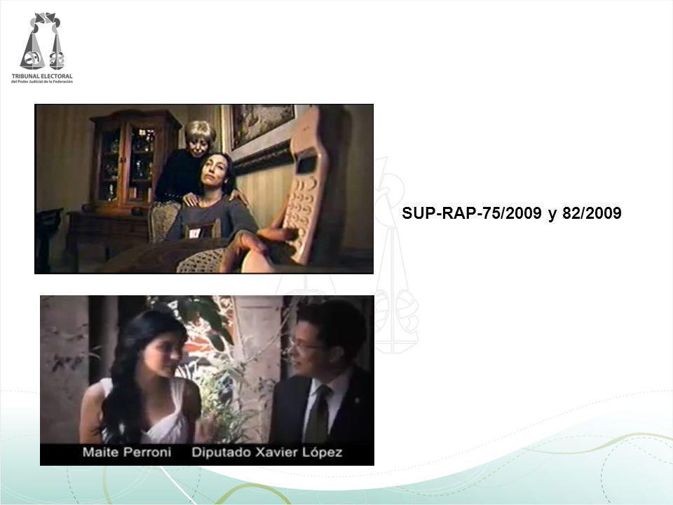 SUP-RAP-75/2009 y 82/2009