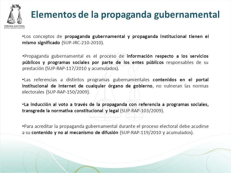 Los conceptos de propaganda gubernamental y propaganda institucional tienen el mismo significado (SUP-JRC-210-2010). Propaganda gubernamental es el pr