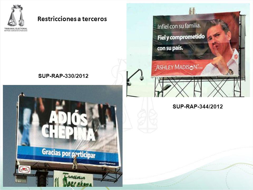 SUP-RAP-330/2012 SUP-RAP-344/2012 Restricciones a terceros