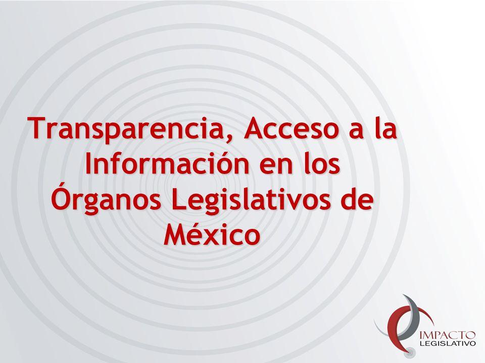 Transparencia, Acceso a la Información en los Órganos Legislativos de México