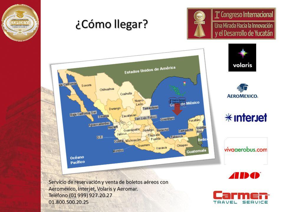 ¿Cómo llegar? Servicio de reservación y venta de boletos aéreos con Aeromexico, Interjet, Volaris y Aeromar. Teléfono (01 999) 927.20.27 01.800.500.20