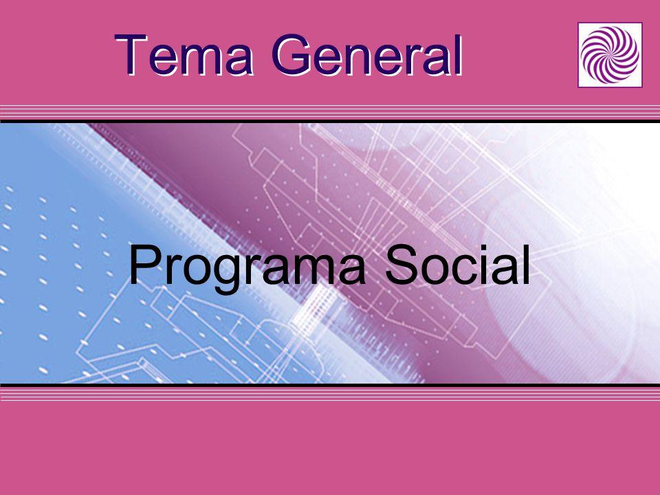 Tema General Programa Social