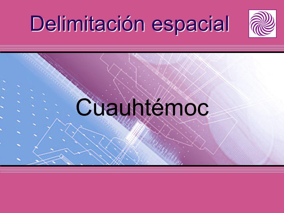 Delimitación espacial Cuauhtémoc