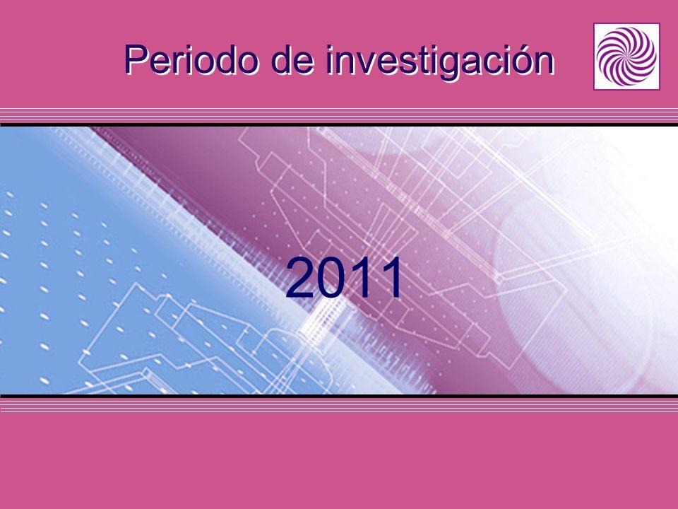 Periodo de investigación 2011