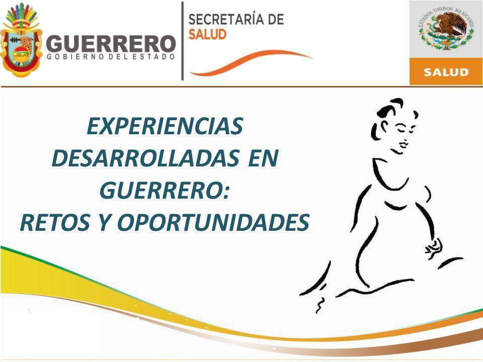 EXPERIENCIAS DESARROLLADAS EN GUERRERO: RETOS Y OPORTUNIDADES