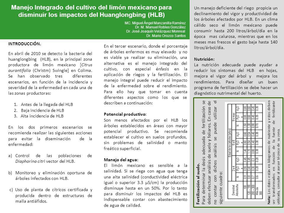 Manejo Integrado del cultivo del limón mexicano para disminuir los impactos del Huanglongbing (HLB) Instituto Nacional de Investigaciones Forestales,