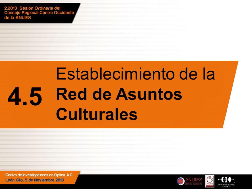 Establecimiento de la Red de Asuntos Culturales 4.5