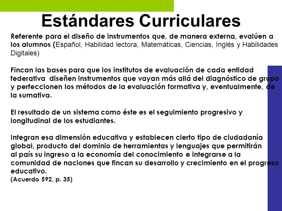 Estándares Curriculares Referente para el diseño de instrumentos que, de manera externa, evalúen a los alumnos ( Español, Habilidad lectora, Matemátic