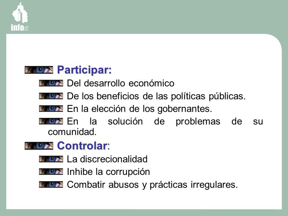 Participar: Del desarrollo económico De los beneficios de las políticas públicas.