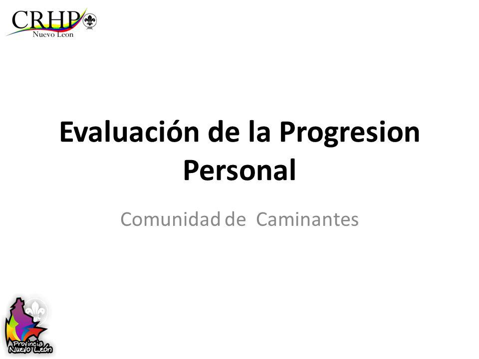 Evaluación de la Progresion Personal Comunidad de Caminantes