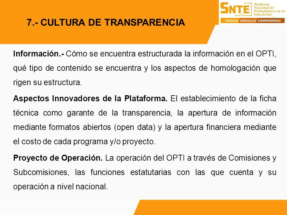 Información.- Cómo se encuentra estructurada la información en el OPTI, qué tipo de contenido se encuentra y los aspectos de homologación que rigen su