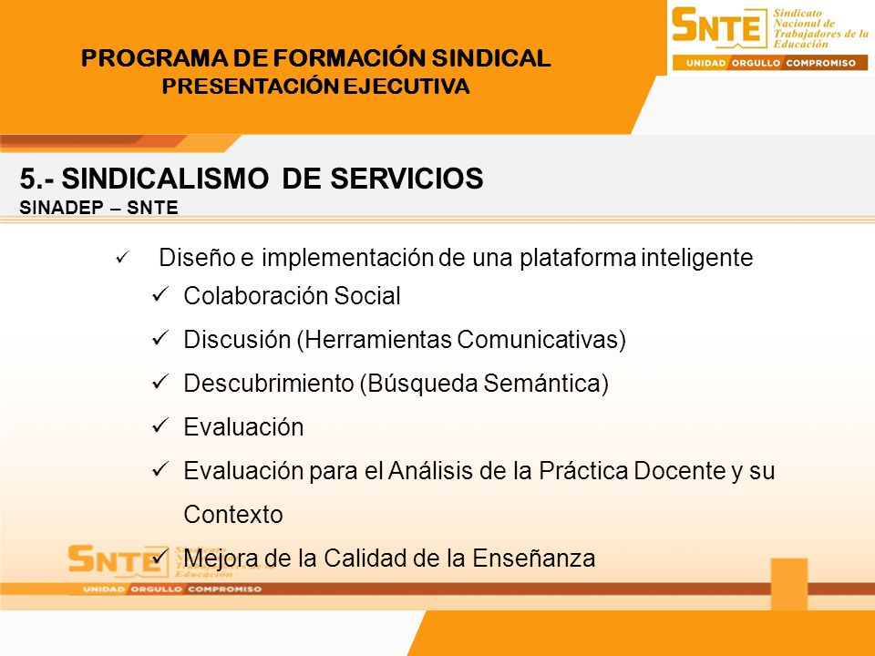 PROGRAMA DE FORMACIÓN SINDICAL PRESENTACIÓN EJECUTIVA 5.- SINDICALISMO DE SERVICIOS Programa Nacional de Credencialización.