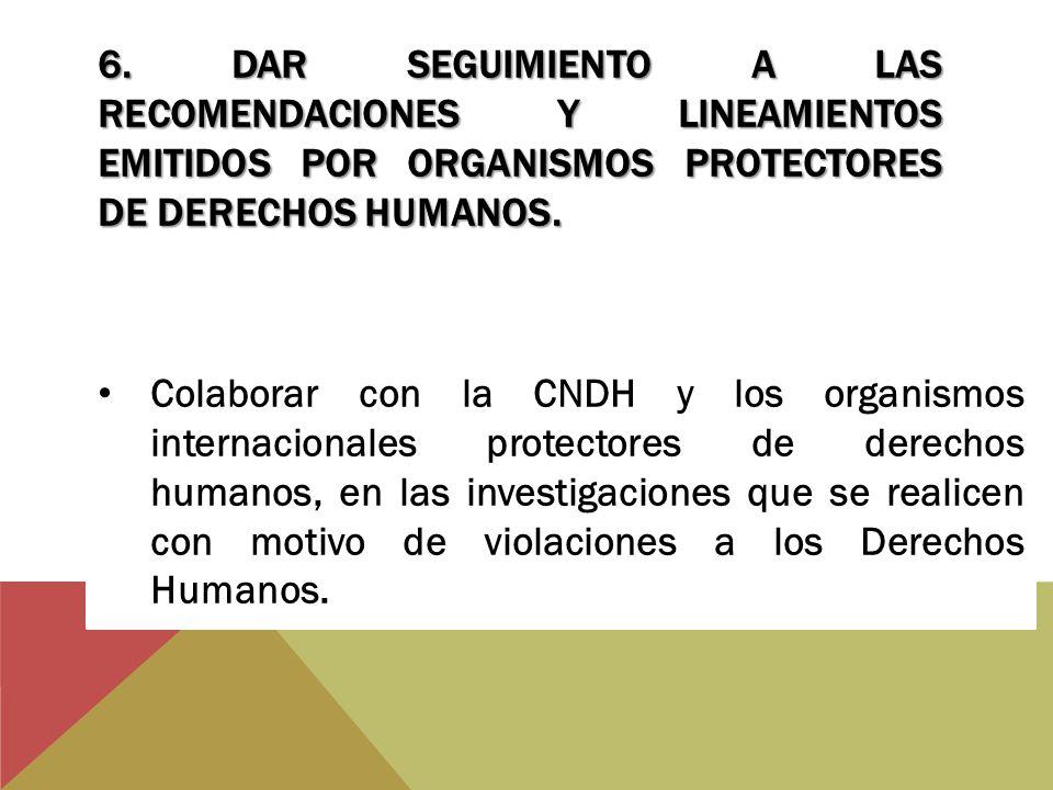 7.ELABORAR PROGRAMA DE ATENCIÓN A FAMILIAS DE PERSONAS DESAPARECIDAS.