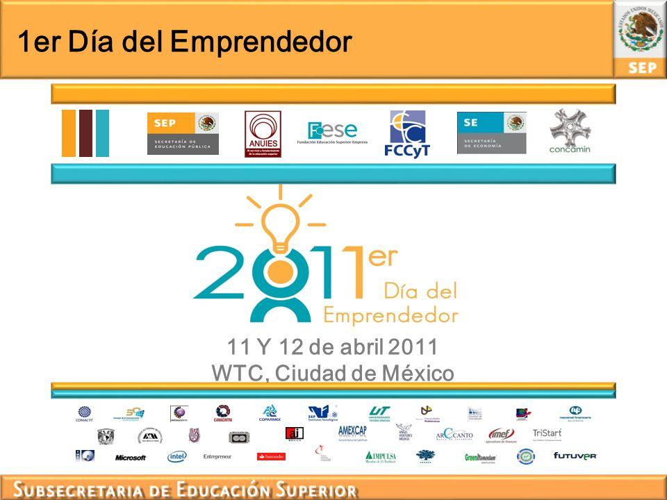 11 Y 12 de abril 2011 WTC, Ciudad de México 1er Día del Emprendedor