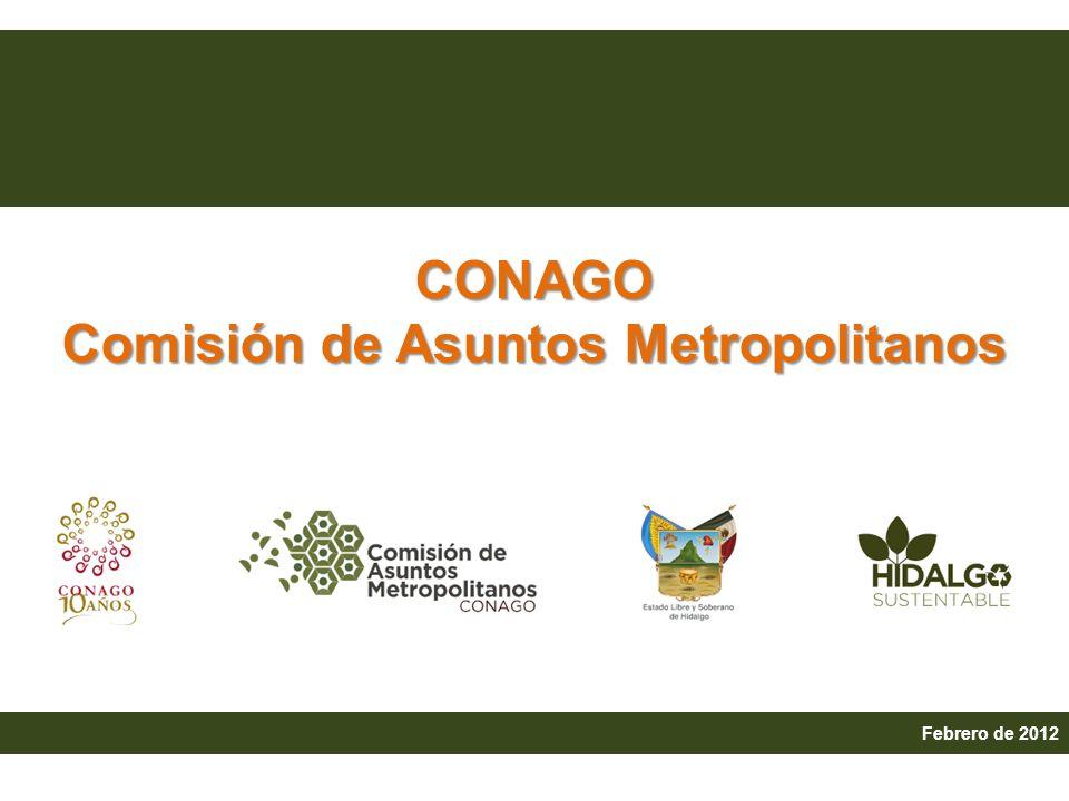 Febrero de 2012 CONAGO Comisión de Asuntos Metropolitanos