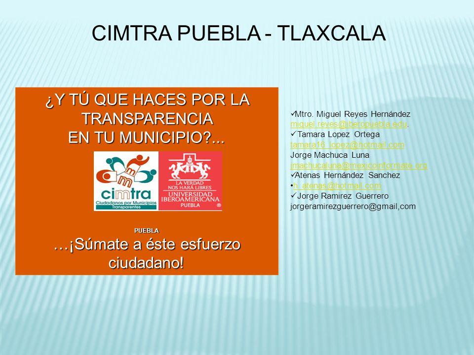 CIMTRA PUEBLA - TLAXCALA ¿Y TÚ QUE HACES POR LA TRANSPARENCIA EN TU MUNICIPIO ...