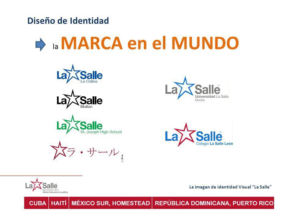 La Imagen de identidad Visual La Salle Diseño de Identidad la MARCA en el MUNDO
