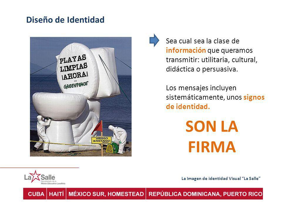 La Imagen de identidad Visual La Salle Diseño de Identidad la MARCA