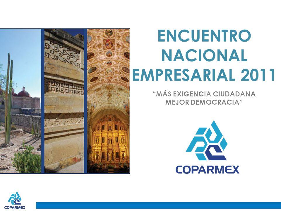 ENCUENTRO NACIONAL EMPRESARIAL 2011 MÁS EXIGENCIA CIUDADANA MEJOR DEMOCRACIA