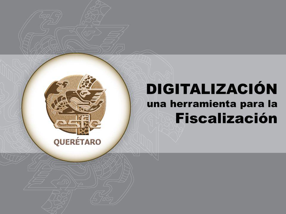 DIGITALIZACIÓN una herramienta para la Fiscalización