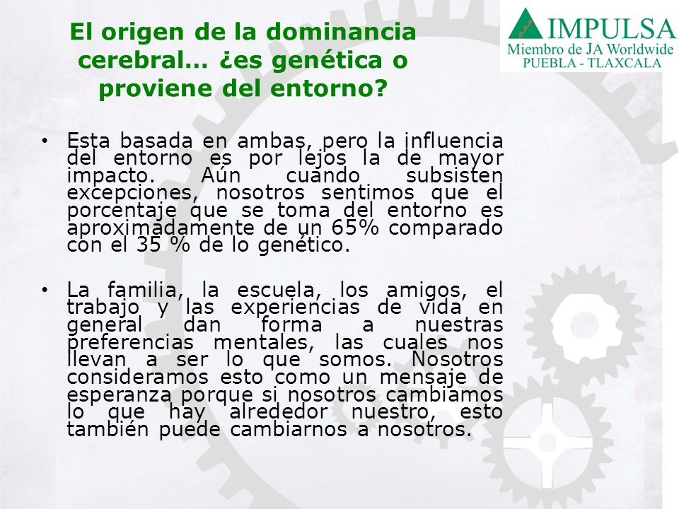 DOMINANCIA CEREBRAL Ejercicio Práctico Realizar la Prueba Dominancia Cerebral Dominancia Cerebral