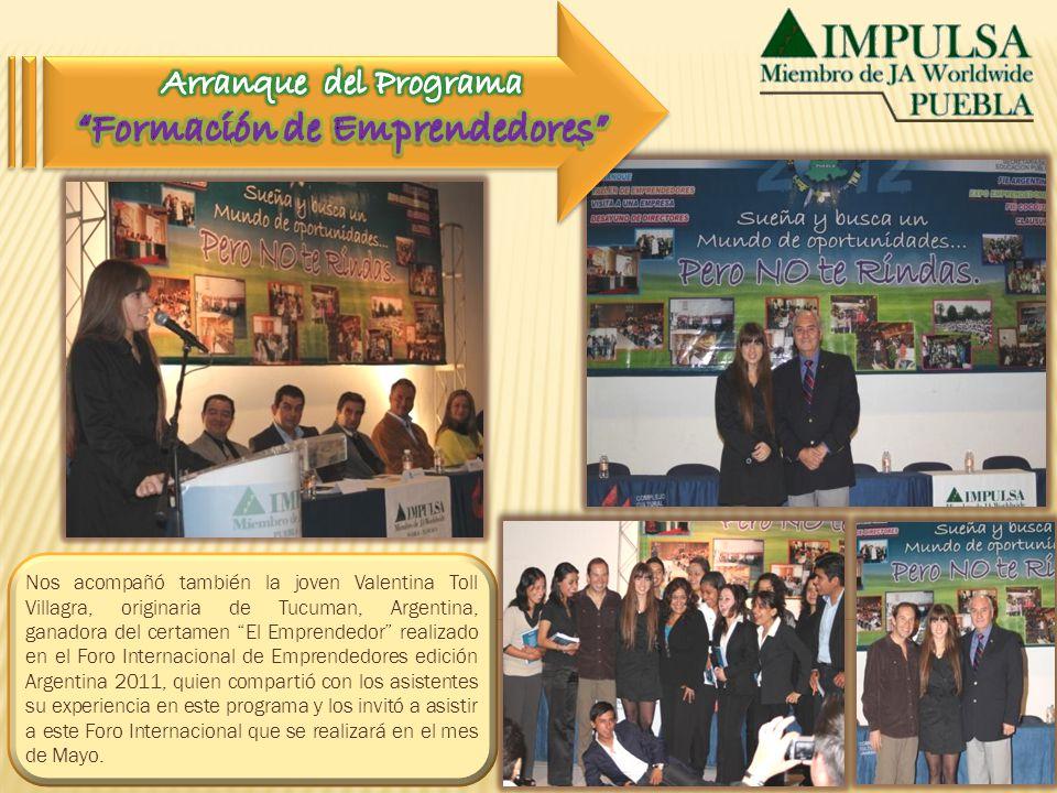 Nos acompañó también la joven Valentina Toll Villagra, originaria de Tucuman, Argentina, ganadora del certamen El Emprendedor realizado en el Foro Int