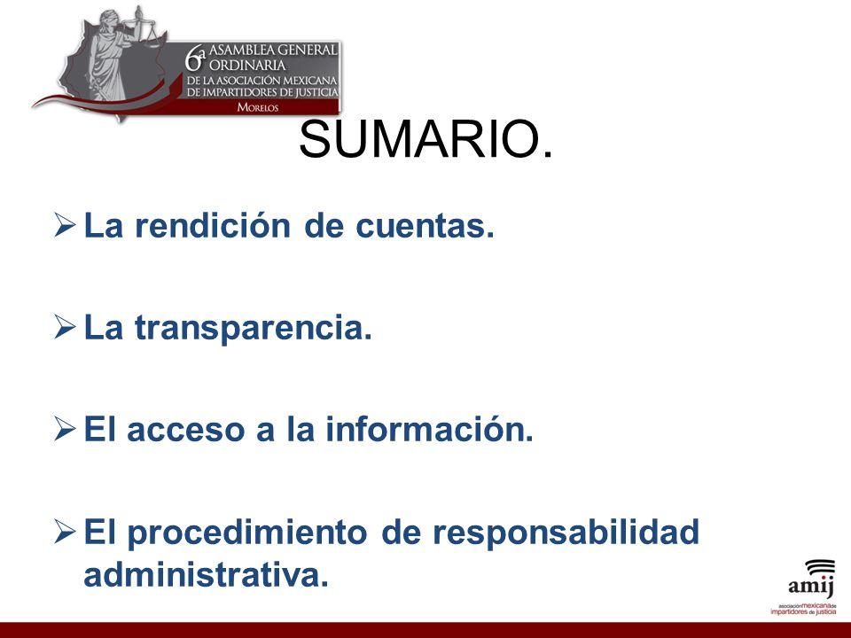 La rendición de cuentas.La transparencia. El acceso a la información.