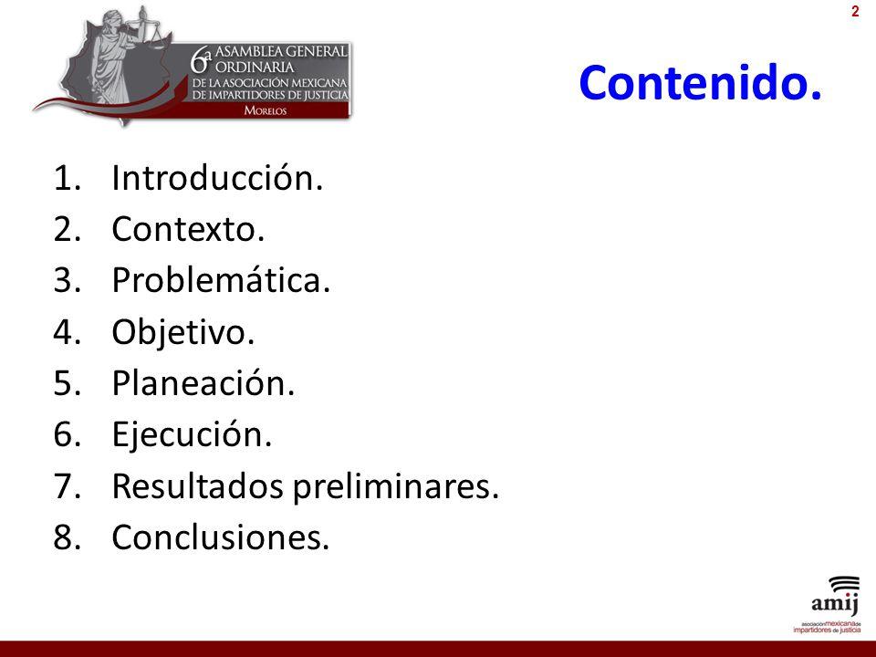 Contenido. 1.Introducción. 2.Contexto. 3.Problemática. 4.Objetivo. 5.Planeación. 6.Ejecución. 7.Resultados preliminares. 8.Conclusiones. 2