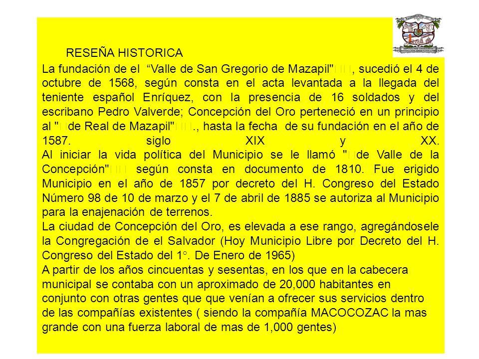 RESEÑA HISTORICA La fundación de el Valle de San Gregorio de Mazapil