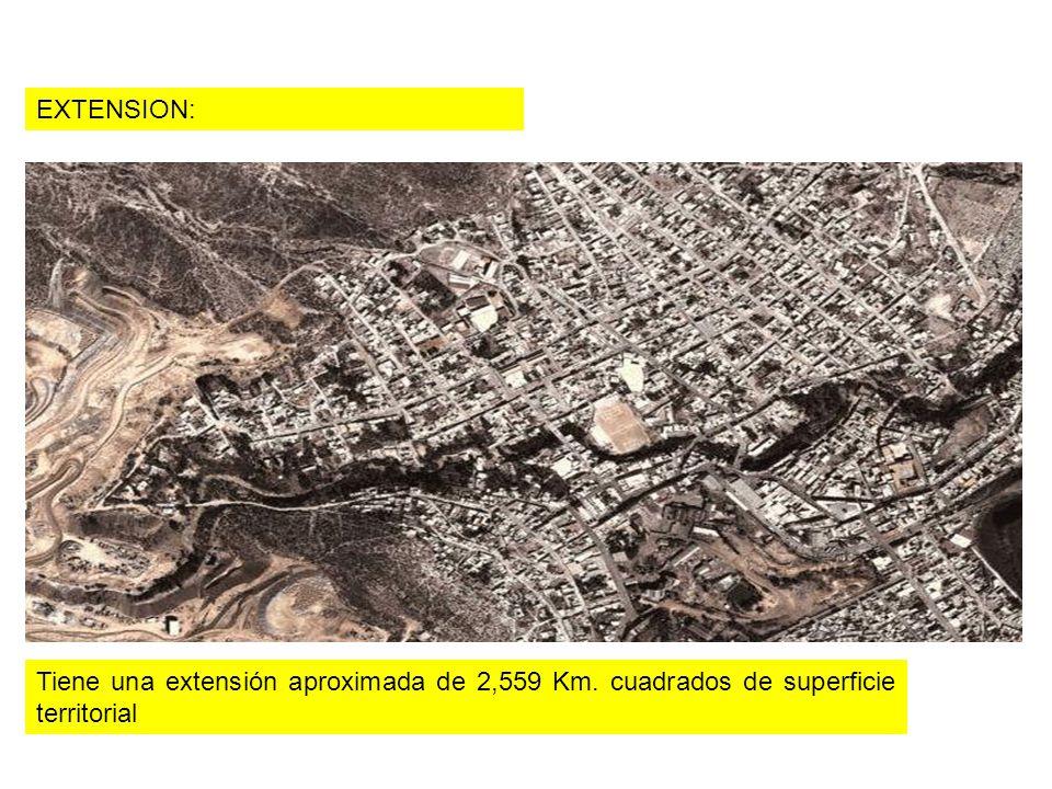 Tiene una extensión aproximada de 2,559 Km. cuadrados de superficie territorial EXTENSION: