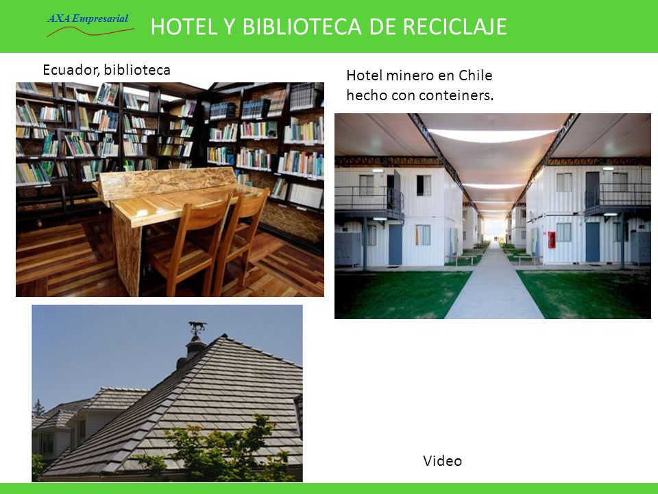 HOTEL Y BIBLIOTECA DE RECICLAJE Ecuador, biblioteca Hotel minero en Chile hecho con conteiners. AXA Empresarial Video