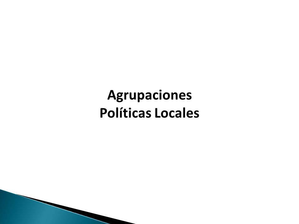 Haga clic para modificar el estilo de texto del patrón Agrupaciones Políticas Locales