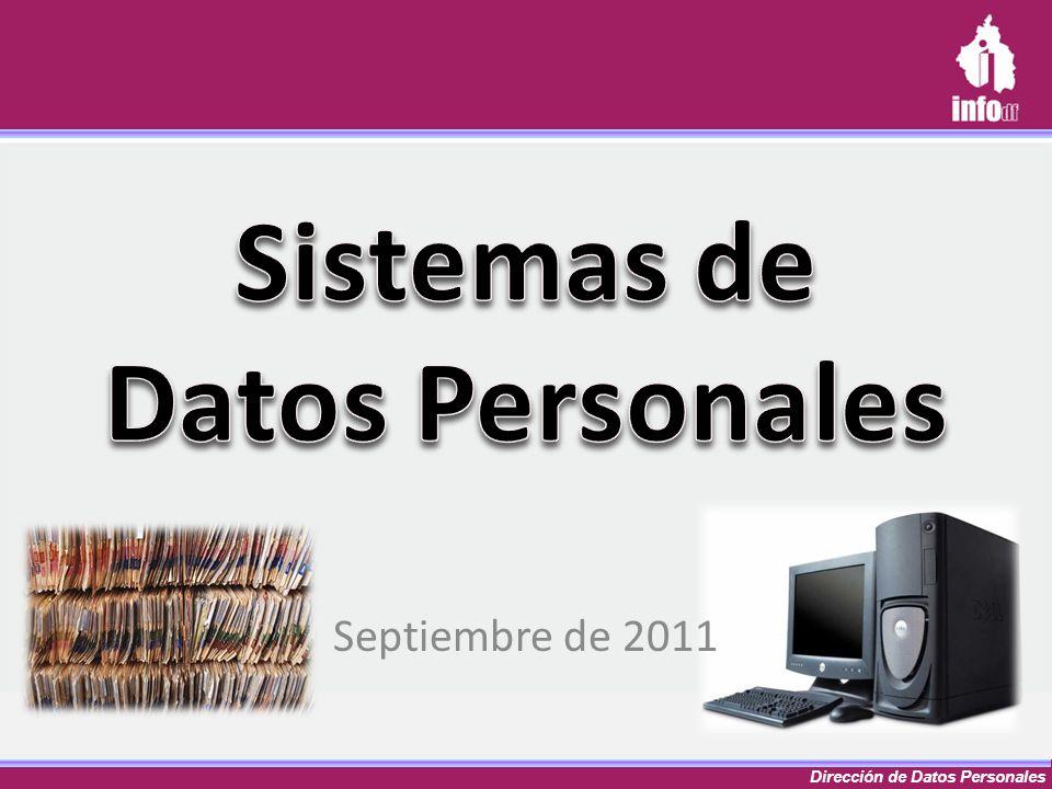 Dirección de Datos Personales Septiembre de 2011