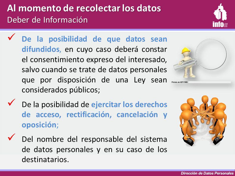 Dirección de Datos Personales De la posibilidad de que datos sean difundidos, en cuyo caso deberá constar el consentimiento expreso del interesado, sa