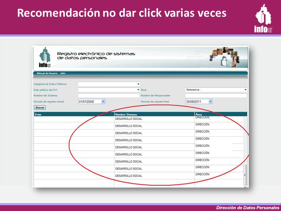 Dirección de Datos Personales Recomendación no dar click varias veces
