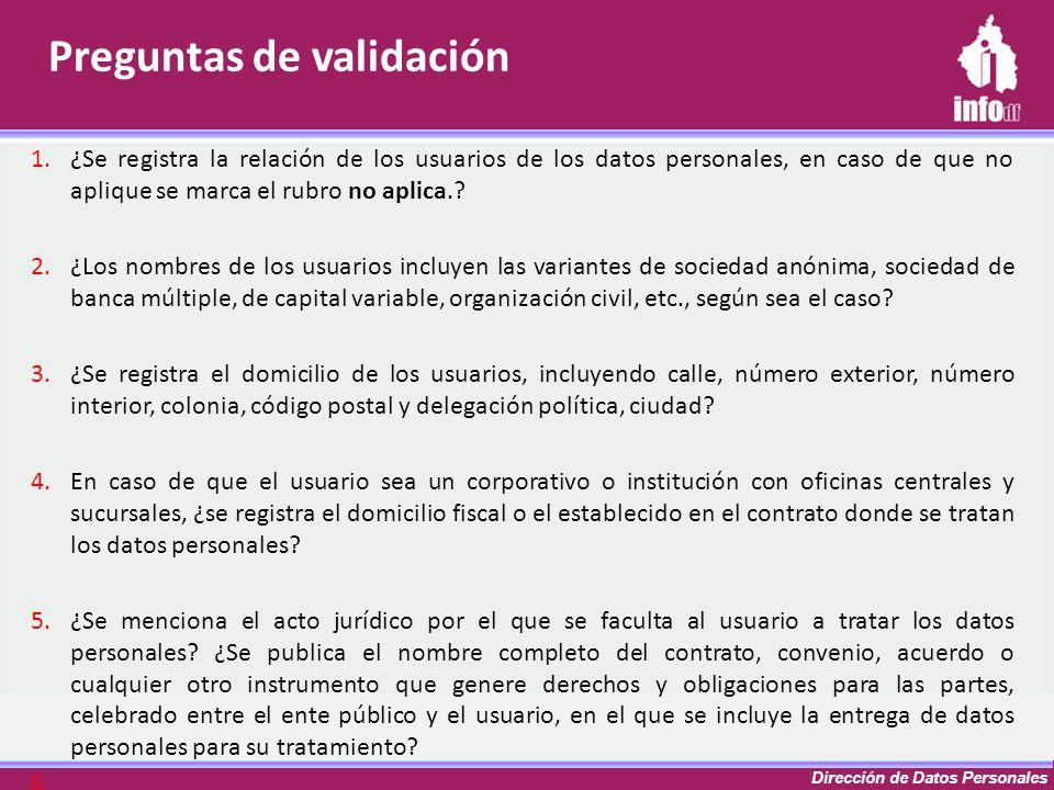 Dirección de Datos Personales 1.¿Se registra la relación de los usuarios de los datos personales, en caso de que no aplique se marca el rubro no aplic