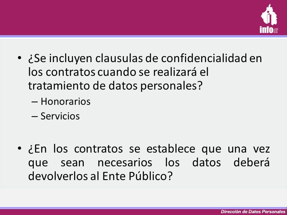Dirección de Datos Personales ¿Se incluyen clausulas de confidencialidad en los contratos cuando se realizará el tratamiento de datos personales? – Ho