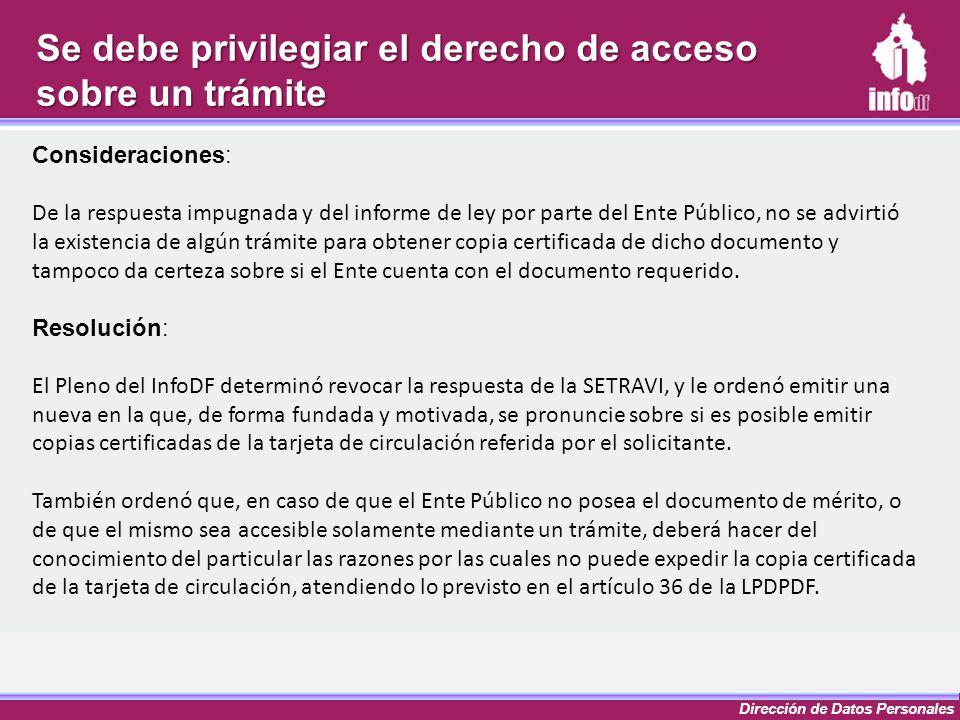 Dirección de Datos Personales Consideraciones: De la respuesta impugnada y del informe de ley por parte del Ente Público, no se advirtió la existencia