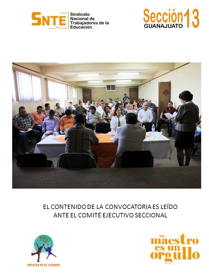 EL CONTENIDO DE LA CONVOCATORIA ES LEÍDO ANTE EL COMITÉ EJECUTIVO SECCIONAL