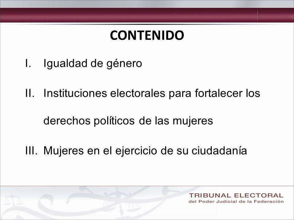 3 I. IGUALDAD DE GÉNERO