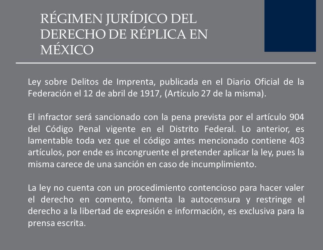 DAÑO MORAL Y DERECHO DE RÉPLICA La legislación mexicana adopta la teoría de la comprobación objetiva del daño y no la subjetiva. En el derecho a la in