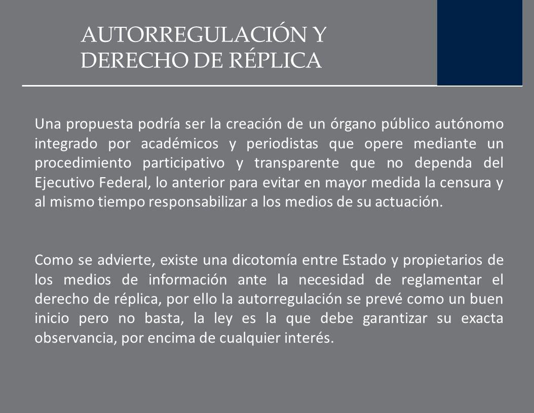 AUTORREGULACIÓN Y DERECHO DE RÉPLICA En este sentido, la CIRT considera innecesaria la intervención de la SEGOB pues manifiesta que los propios radiod
