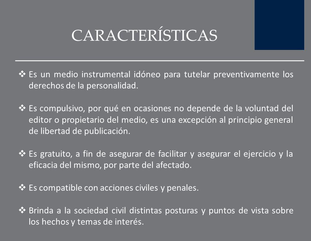 CONCEPTO De conformidad a Héctor Gros Espiell: en su dimensión individual, el derecho de rectificación o respuesta garantiza al afectado por una infor