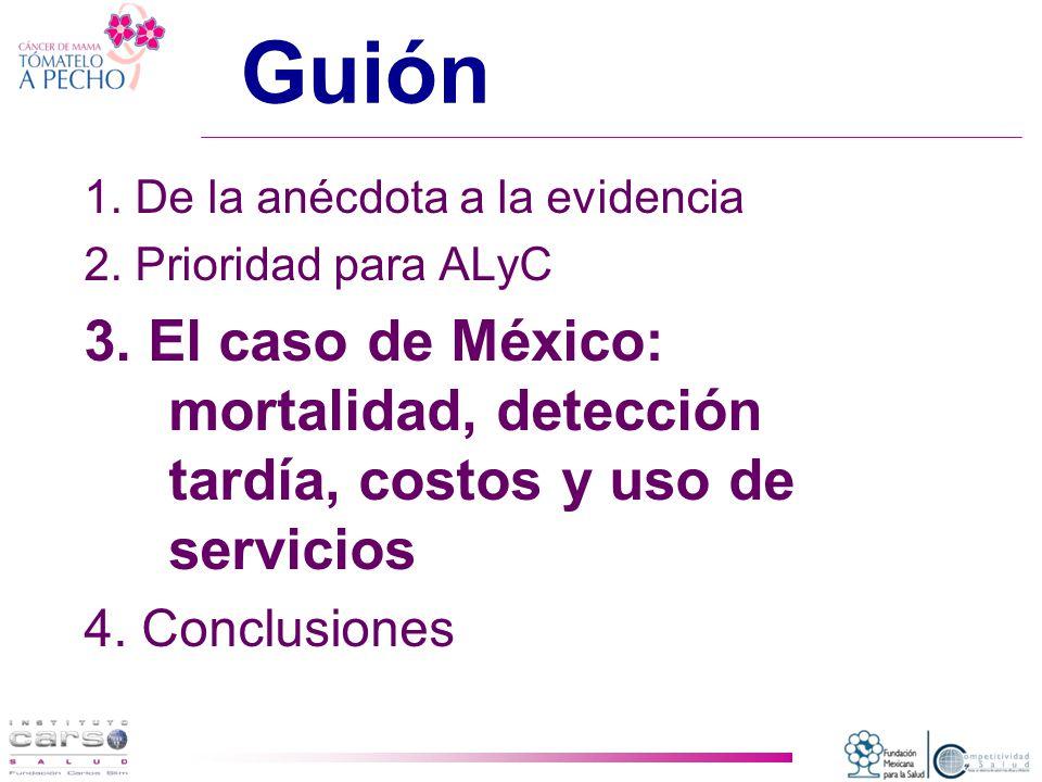 Guión 1.De la anécdota a la evidencia 2. Prioridad para ALyC 3.