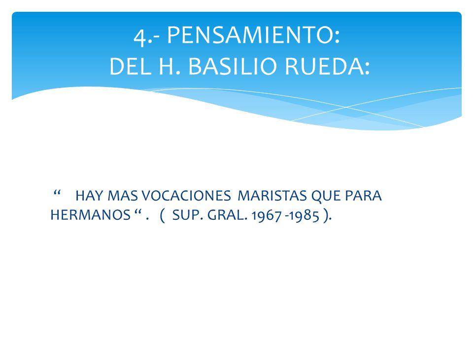 HAY MAS VOCACIONES MARISTAS QUE PARA HERMANOS. ( SUP.