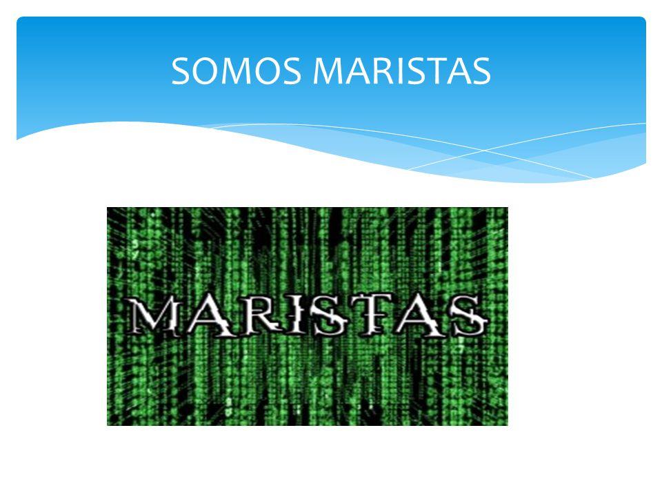 SOMOS MARISTAS
