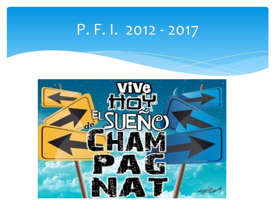 P. F. I. 2012 - 2017